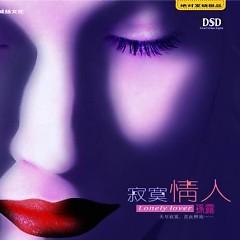 寂寞情人/ Người Tình Cô Đơn - Tôn Lộ
