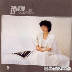 Album 张德兰SACD精选18首/ Trương Đức Lan SACD Tuyển Chọn - Trương Đức Lan
