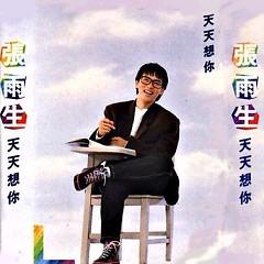 Album 天天想你/ Mỗi Ngày Nhớ Em - Trương Vũ Sinh