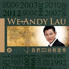 Album 我们的刘德华(国语版)/ Lưu Đức Hoa Của Chúng Ta (Bản Tiếng Phổ Thông)(CD1) - Lưu Đức Hoa
