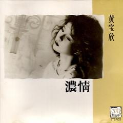 浓情/ Tình Nồng - Huỳnh Bảo Hân