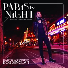 Album Paris By Night (A Parisian Musical Experience) - Bob Sinclar