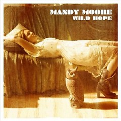 Wild Hope - Mandy Moore