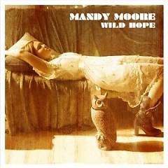 Wild Hope - Mandy Moore