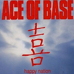 Happy Nation (Singles) - Ace Of Base