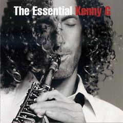 The Essential Kenny G - Kenny G