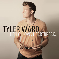 Hello. Love. Heartbreak - EP - Tyler Ward