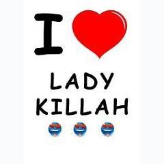 Ladykillah -