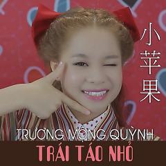 Trái Táo Nhỏ (Single) - Trương Mộng Quỳnh