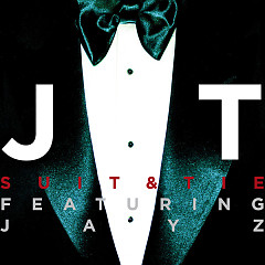 Suit & Tie (Single) - Justin Timberlake ft. Jay-Z