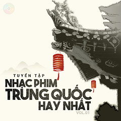 Nhạc Phim Trung Quốc Hay Nhất (Vol.1) - Various Artists