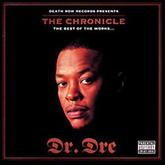 The Chronicle: Best Of The Works - Dr. Dre