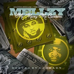 Album Mo Money, Mo Condoms (CD1) - Mellzy
