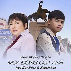 Mùa Đông Của Anh - Ngô Huy Đồng,Nguyệt Lan