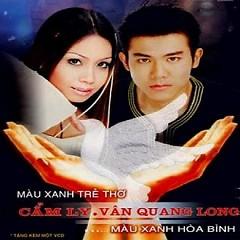 Album Màu Xanh Trẻ Thơ (Single) - Cẩm Ly ft. Vân Quang Long
