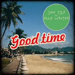 Good Time (Single) - Sam Tsui ft. Elle Winter