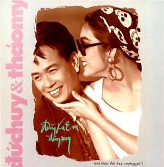 Album Đừng Xa Em Đêm Nay - Đức Huy ft. Thảo My A