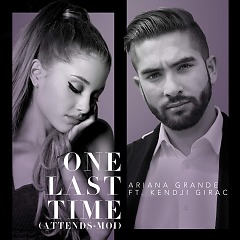 One Last Time (Attends-moi) - Single - Ariana Grande ft. Kendji Girac