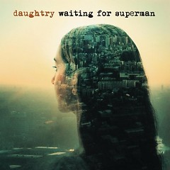 Waiting For Superman ( Singles ) - Daughtry