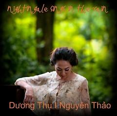 Lời bài hát được thể hiện bởi ca sĩ Nguyên Thảo