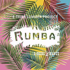Album Rumba (Single) - E-Tribe ft. Man3E