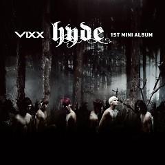Lời bài hát được thể hiện bởi ca sĩ VIXX