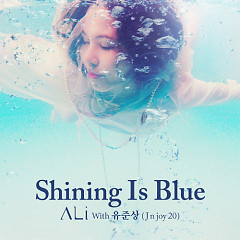 Shining Is Blue - Ali