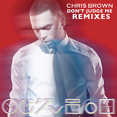Don't Judge Me (Remixes) - EP - Chris Brown