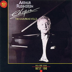 Chopin The Mazurkas Vol 2 No 2 - Arthur Rubinstein