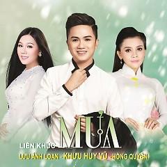 Album  - Lưu Ánh Loan, Khưu Huy Vũ, Hồng Quyên