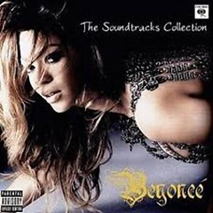 The Soundtracks Collection (CD4) - Beyoncé