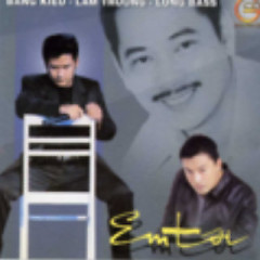 Em Tôi - Lam Trường ft. Thanh Long Bass ft. Bằng Kiều
