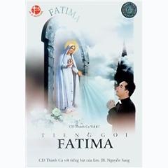 Playlist Tiếng Gọi FATIMA (Thánh Ca Vol.11) - Lm. JB Nguyễn Sang -