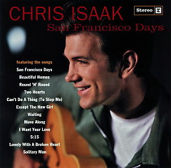 Album San Francisco Days - Chris Isaak