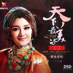 Album 天下最美的女中音DSD/ Giọng Nữ Trung Đẹp Nhất Thiên Hạ - Giáng Ương Trác Mã