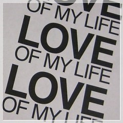 Love Of My Life - Various Artists
