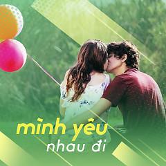Mình Yêu Nhau Đi - Various Artists