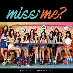 Album Miss Me? (Mini Album) - I.O.I