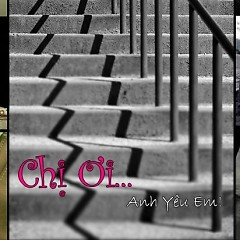 Chị Ơi... Anh Yêu Em! OST - Various Artists