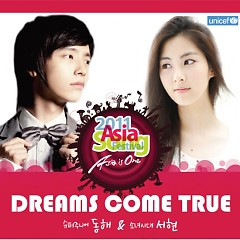 Dreams Come True (2011 Asia Song Festival) - Dong Hae ft. Seohyun