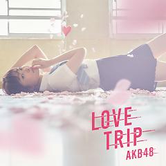 Love Trip / Shiawase wo Wakenasai - AKB48