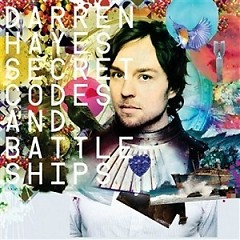Secret Codes And Battleships (CD2) - Darren Hayes