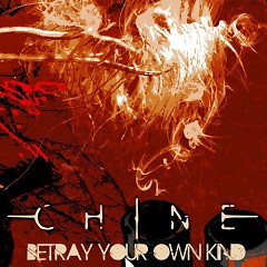 Betray Your Own Kind - Chine