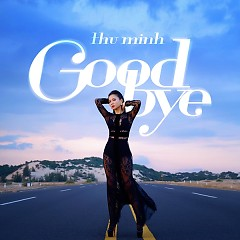 Album Goodbye (Single) - Thu Minh