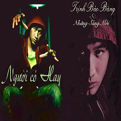 Album Người Có Hay - Trịnh Bảo Bàng