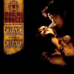 Moulin Rouge (Score) - Craig Armstrong
