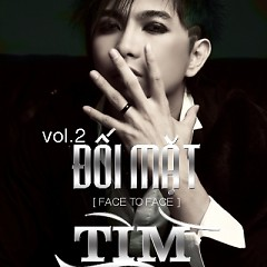 Album Đối Mặt (Face To Face) - Tim
