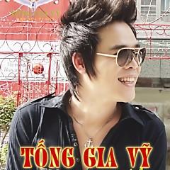 Album Tống Gia Vỹ Collections 2011 - Tống Gia Vỹ