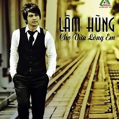 Cho Vừa Lòng Em - Lâm Hùng