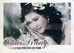Trái Tim Tội Tình   - Hoài Trang